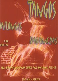 Tangos, Milongas, Habaneras available at Guitar Notes.