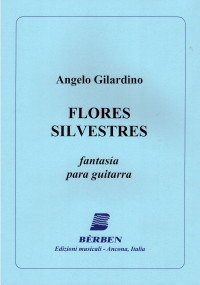 Flores Silvestres, fantasia [2017] available at Guitar Notes.