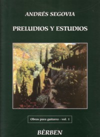 Obras, Vol.1: Preludios y Estudios available at Guitar Notes.