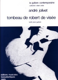Tombeau de Robert de Visee available at Guitar Notes.