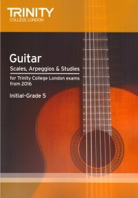 Guitar Scales, Arpeggios & Studies Initial to Grade 5 available at Guitar Notes.