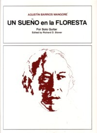 Un Sueno en la Floresta(Stover) available at Guitar Notes.