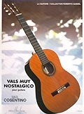 Vals muy nostalgico(Pujol, M.D.) available at Guitar Notes.