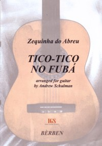 Tico tico no fuba(Schulman) available at Guitar Notes.