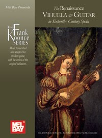 The Renaissance Vihuela & Guitar In Sixteenth-Century Spain available at Guitar Notes.