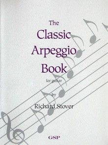 The Classic Arpeggio Book(Stover) available at Guitar Notes.