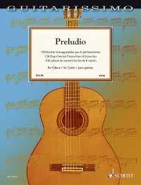 Preludio, 130 easy concert pieces available at Guitar Notes.