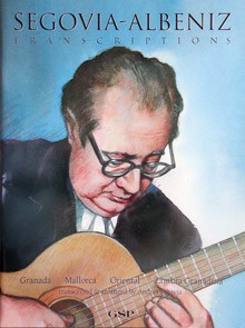 Segovia-Albeniz Transcriptions available at Guitar Notes.