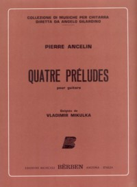 Quatre Preludes(Milkulka) available at Guitar Notes.