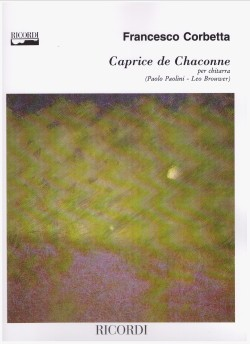 Caprice de Chaconne(Brouwer/Paolini) available at Guitar Notes.