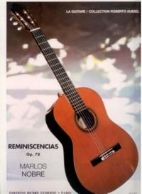 Reminiscencias, op.78(Aussel) available at Guitar Notes.
