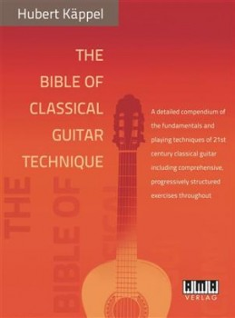 The Bible of Classical Guitar Technique available at Guitar Notes.