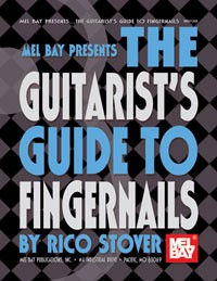 The Guitarist's Guide to Fingernails available at Guitar Notes.