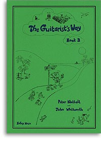 The Guitarist's Way, Book 3 available at Guitar Notes.