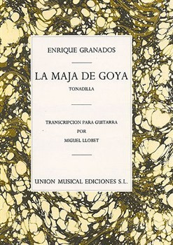 La maja de Goya (Llobet) available at Guitar Notes.