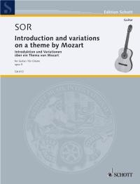 Variations on a theme of Mozart, op.9(Yepes) available at Guitar Notes.