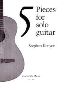 Five Pieces for solo guitar available at Guitar Notes.