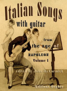 Italian Songs from the Age of Napoleon Vol.1 available at Guitar Notes.