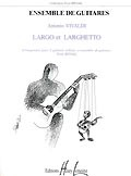 Largo & Larghetto(Rivoal) [7gtr] available at Guitar Notes.