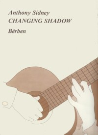 Changing Shadow available at Guitar Notes.