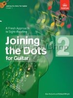Joining the Dots Grade 2 available at Guitar Notes.