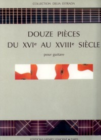 Douze Pieces du XVIe au XVIII siecle available at Guitar Notes.