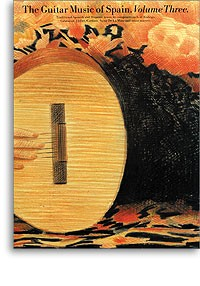 The Guitar Music of Spain, Vol.3 available at Guitar Notes.