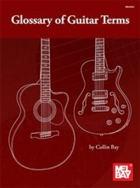 Glossary of Guitar Terms available at Guitar Notes.