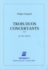 Trois Duos Concertants, op.3 available at Guitar Notes.