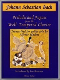 Preludes & Fugues from Well Tempered Clavier(Sanchez) available at Guitar Notes.