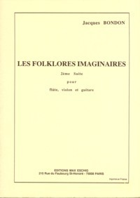 Les Folklores imaginaires [Fl/Vn/Gtr] available at Guitar Notes.