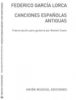 Canciones Espanolas Antiguas (Cueto) available at Guitar Notes.