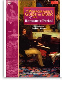 A Performer's Guide to Music of the Romantic Period available at Guitar Notes.