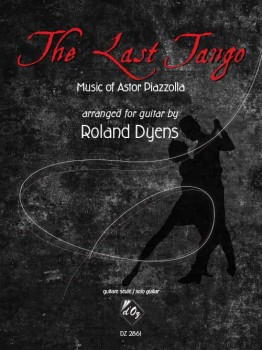 The Last Tango (Dyens) available at Guitar Notes.