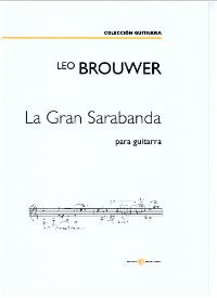 La Gran Sarabanda (2018) available at Guitar Notes.