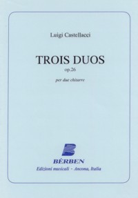 Trois Duos, op.26 (facs) available at Guitar Notes.