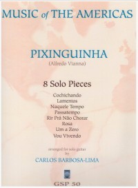 Eight Solo Pieces(Barbosa-Lima) available at Guitar Notes.