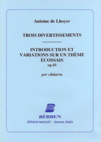 3 Divertissements; Variations, op.43(Gaitzsch) available at Guitar Notes.