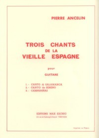 Trois Chants de la  Vieile Espagne available at Guitar Notes.