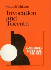 Invocation and Toccata available at Guitar Notes.