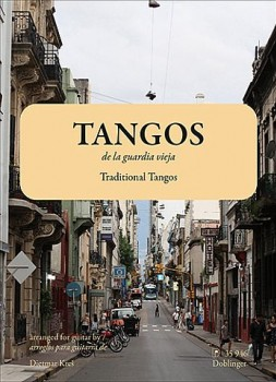 Tangos de la Guardia Vieja available at Guitar Notes.