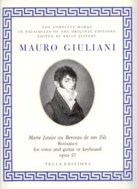 Marie Louise au Berceau de son Fils, op. 27  available at Guitar Notes.