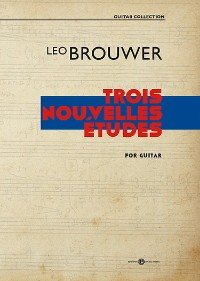 3 Nouvelles Etudes [2020] available at Guitar Notes.