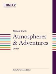 Atmospheres & Adventures available at Guitar Notes.