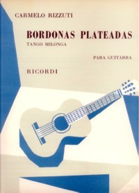 Bordonas plateadas, tango milonga available at Guitar Notes.