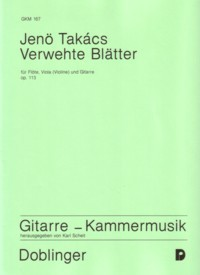 Verwehte Blatter,  op.113 [Fl/Va/Gtr] available at Guitar Notes.