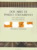 Dos aires de pasillo colombianas(Estrada) available at Guitar Notes.