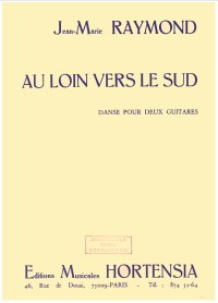 Au Loin vers le sud, danse available at Guitar Notes.