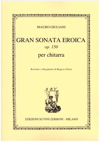 Gran Sonata Eroica, op.150(Chiesa) available at Guitar Notes.