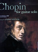 Chopin for guitar solo (Eotvos) available at Guitar Notes.